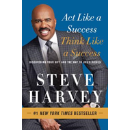 Act Like a Success, Think Like a Success (BOK)