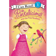 Pinkalicious and the Pink Parakeet (BOK)