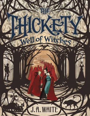 Thickety #3: Well of Witches (BOK)