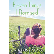 Eleven Things I Promised (BOK)