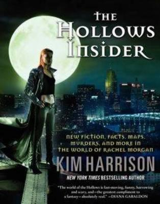 The Hollows Insider: New Fiction, Facts, Maps, Murders, and More in the World of Rachel Morgan (BOK)