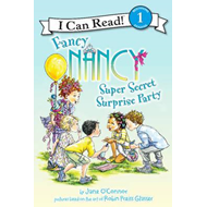 Fancy Nancy: Super Secret Surprise Party (BOK)