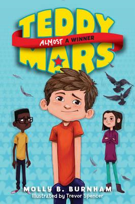 Teddy Mars Book #2: Almost a Winner (BOK)