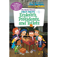My Weird School Fast Facts: Explorers, Presidents, and Toile (BOK)