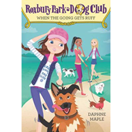 Roxbury Park Dog Club #2: When the Going Gets Ruff (BOK)