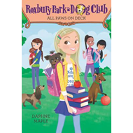 Roxbury Park Dog Club #4: All Paws on Deck (BOK)