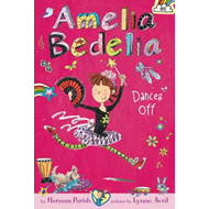 Amelia Bedelia Chapter Book #8: Amelia Bedelia Dances Off (BOK)