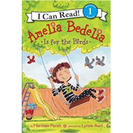 Amelia Bedelia is for the Birds (BOK)