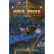 Perilous Journey of Danger and Mayhem #1: A Dastardly Plot (BOK)