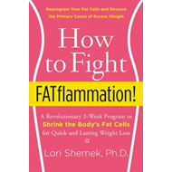 How to Fight Fatflammation! (BOK)