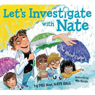 Let's Investigate with Nate #1: The Water Cycle (BOK)