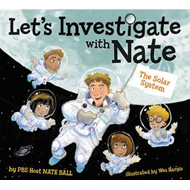 Let's Investigate with Nate #2: The Solar System (BOK)