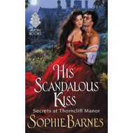 His Scandalous Kiss (BOK)