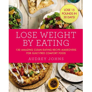 Lose Weight by Eating (BOK)