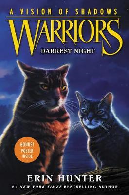 Warriors: A Vision of Shadows #4: Darkest Night (BOK)
