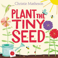 Plant the Tiny Seed (BOK)