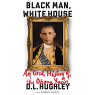 Black Man, White House (BOK)