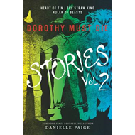 Dorothy Must Die Stories Volume 2 (BOK)