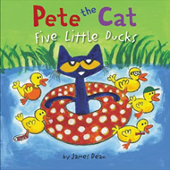 Pete the Cat: Five Little Ducks (BOK)