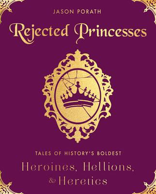 Rejected Princesses (BOK)