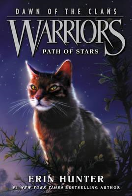 Warriors: Dawn of the Clans #6: Path of Stars (BOK)