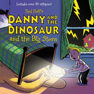 Danny and the Dinosaur and the Big Storm (BOK)