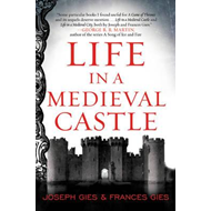 Life in a Medieval Castle (BOK)