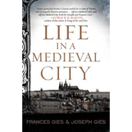 Life in a Medieval City (BOK)