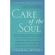 Care of the Soul, Twenty-fifth Anniversary Ed (BOK)