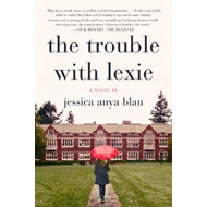 Trouble with Lexie (BOK)