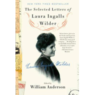 Selected Letters of Laura Ingalls Wilder (BOK)
