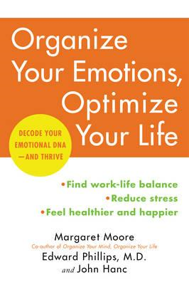 Organize Your Emotions, Optimize Your Life (BOK)