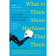What to Think About Machines That Think (BOK)