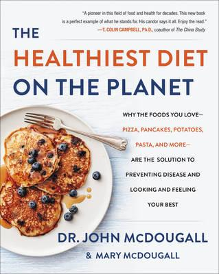 Healthiest Diet on the Planet (BOK)