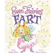 Even Fairies Fart (BOK)