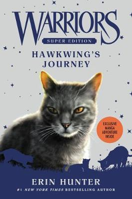 Warriors Super Edition: Hawkwing's Journey (BOK)