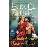 Truth About Love and Dukes (BOK)