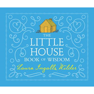 Little House Book of Wisdom (BOK)