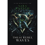 These Rebel Waves (BOK)