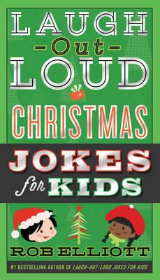 Laugh-Out-Loud Christmas Jokes for Kids (BOK)