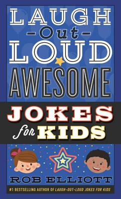 Laugh-Out-Loud Awesome Jokes for Kids (BOK)