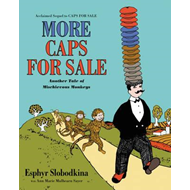 More Caps for Sale: Another Tale of Mischievous Monkeys (BOK)