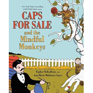 Caps for Sale and the Mindful Monkeys (BOK)