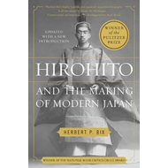 Hirohito and the Making of Modern Japan (BOK)