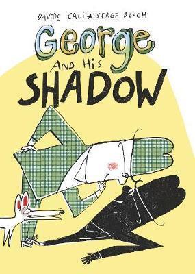 George and His Shadow (BOK)