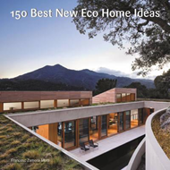 150 Best New Eco Home Ideas (BOK)
