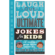 Laugh-Out-Loud Ultimate Jokes for Kids (BOK)