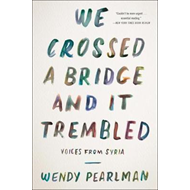 We Crossed a Bridge and It Trembled (BOK)
