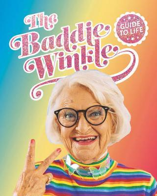Baddiewinkle's Guide to Life (BOK)