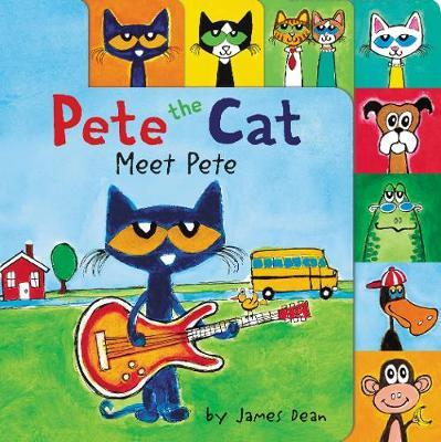 Pete the Cat: Meet Pete (BOK)